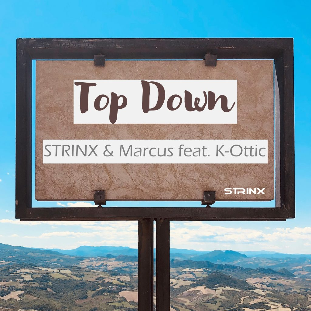 Coverbild zu Top Down vom österreichischen Producer Strinx